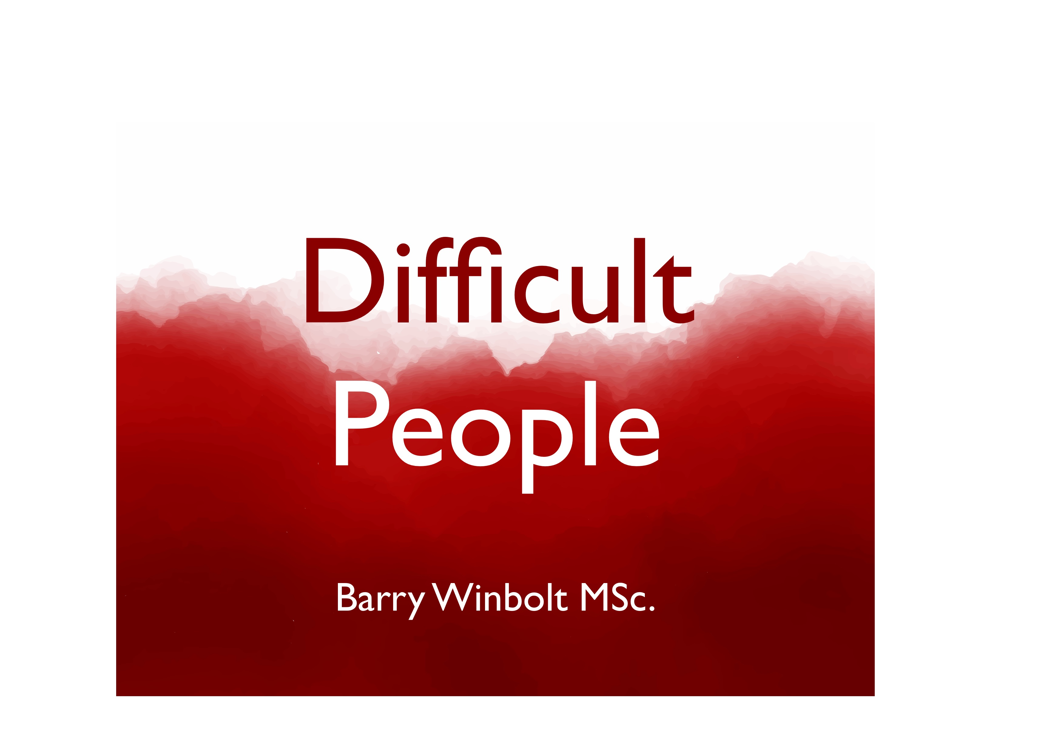 How to Handle Difficult People – Tackling Difficult Behaviour