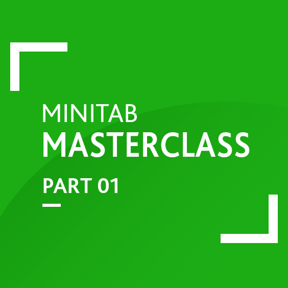 Minitab Basics: Part 1 (Master Top 10 Graphical Tools)