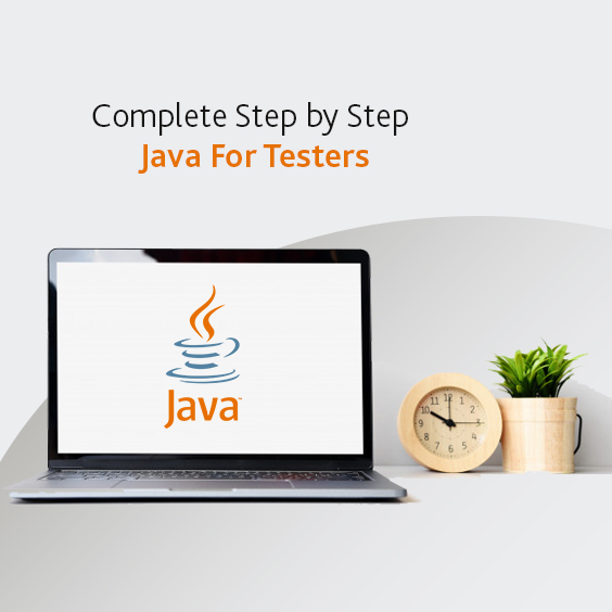 Complete Step By Step Java For Testers