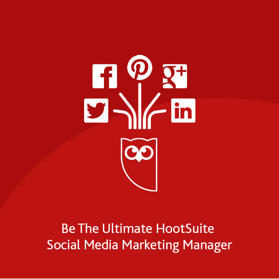 Be The Ultimate HootSuite Social Media Marketing Manager