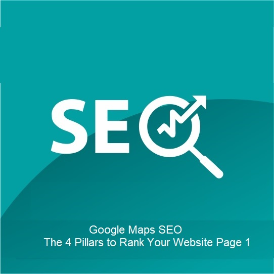 Google Maps SEO The 4 Pillars to Rank Your Website Page 1