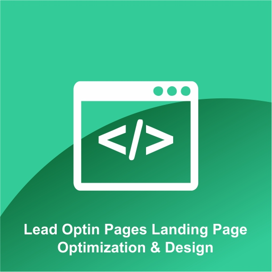 Lead Optin Pages Landing Page Optimization & Design