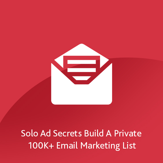 Solo Ad Secrets: Build A Private 100K+ Email Marketing List