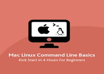 Mac Linux Command Line Basics – Kick Start in 4 hours for Beginners
