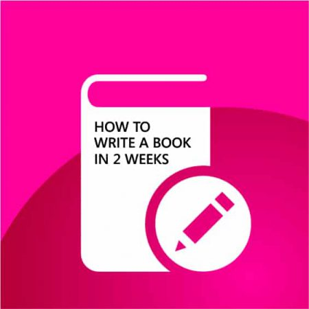 Learn How to Write a Book in Just 2 Weeks