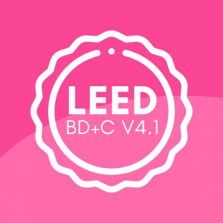 LEED Vol 4.1 – Building Design + Construction (2020 Update)
